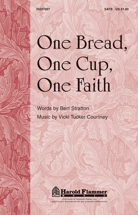 One Bread, One Cup, One Faith