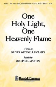 One Holy Light, One Heavenly Flame