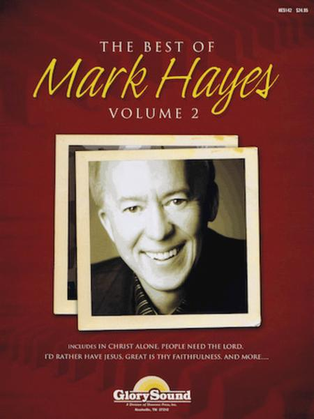 The Best of Mark Hayes - Volume 2