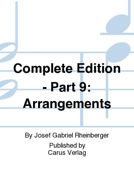 Complete Edition - Part 9: Arrangements
