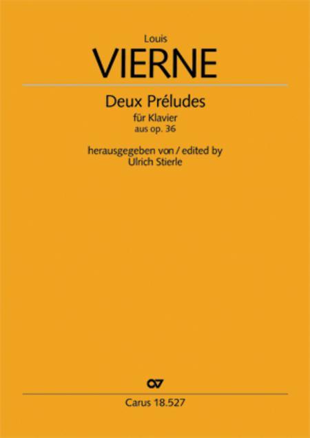 Vierne: Deux Preludes pour le Piano aus op. 36