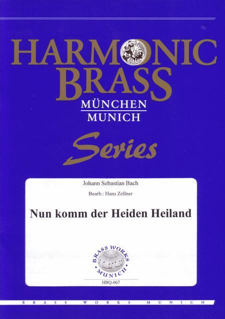 Nun komm der Heiden Heiland (BWV 599, 699) / Now come, saviour of the gentiles