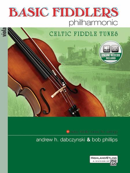 Basic Fiddlers Philharmonic Celtic Fiddle Tunes