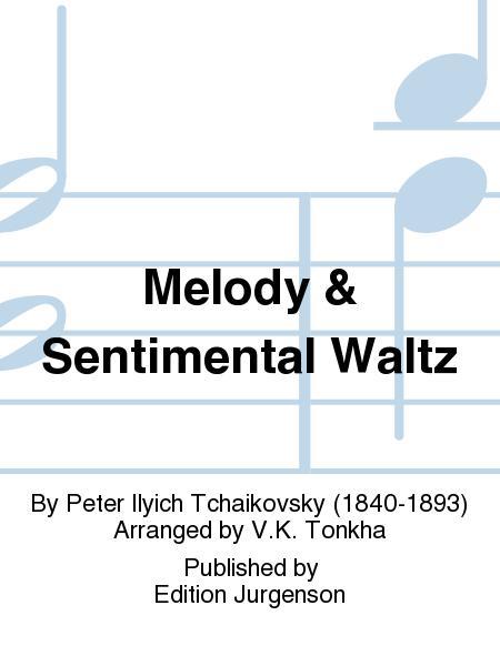 Melody & Sentimental Waltz