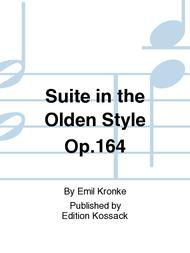 Suite in the Olden Style Op. 164