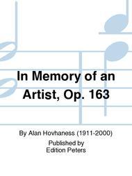 In Memory of an Artist Op. 163