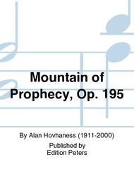 Mountain of Prophecy Op. 195
