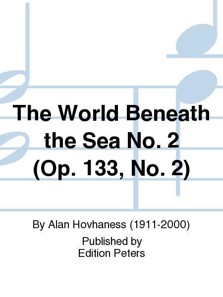 The World Beneath the Sea No. 2 (Op. 133 No. 2)