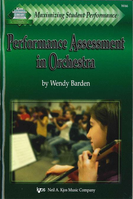 Maximizing Student Performance: Performance Assessment in Orchestra