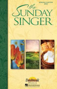 The Sunday Singer (Spring/Easter 2010) - ChoirTrax CD