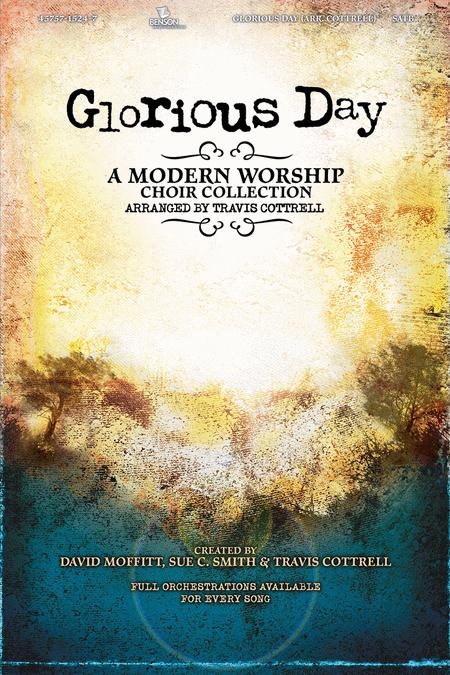 Glorious Day (Choral Book)