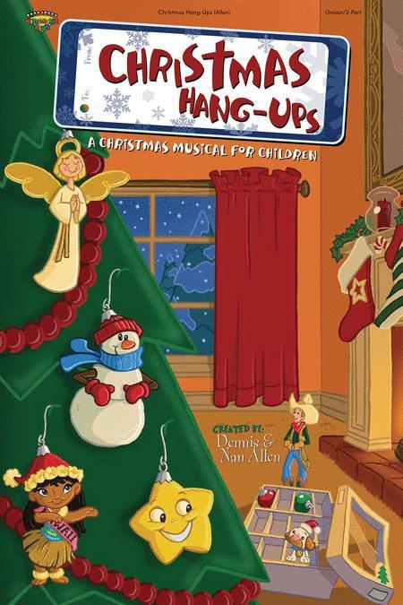 Christmas Hang-Ups (Choral Book)