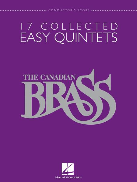 The Canadian Brass - 17 Collected Easy Quintets