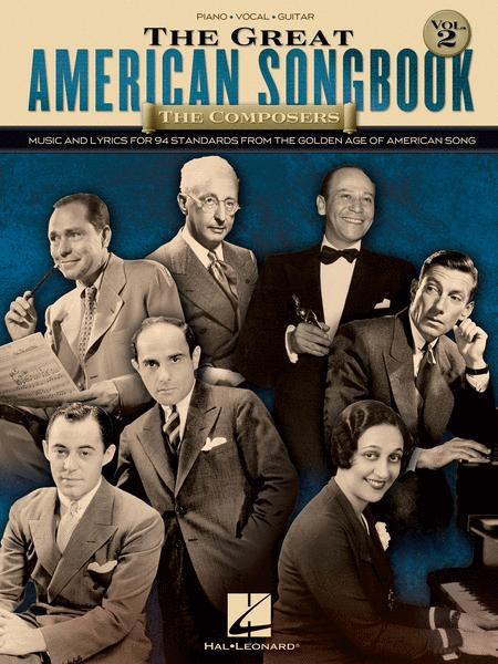 The Great American Songbook - The Composers: Volume 2