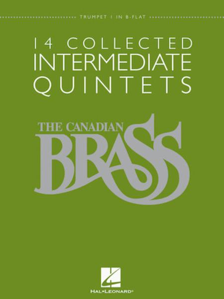The Canadian Brass - 14 Collected Intermediate Quintets