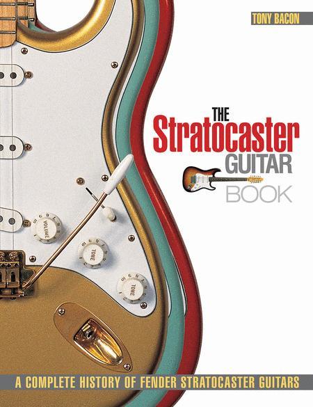 The Stratocaster Guitar Book