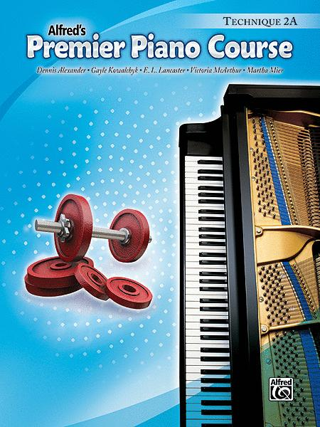Premier Piano Course Technique, Book 2A