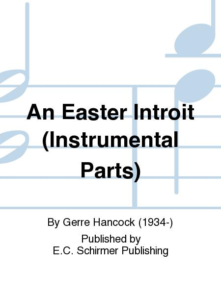 An Easter Introit (Instrumental Parts)