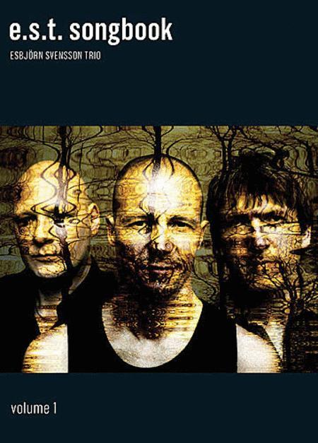 Esbjorn Svensson Trio: E.S.T. Songbook