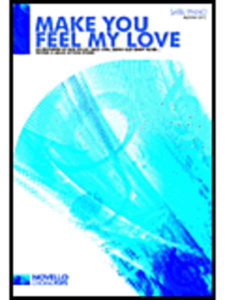 Bob Dylan: Make You Feel My Love (SATB)