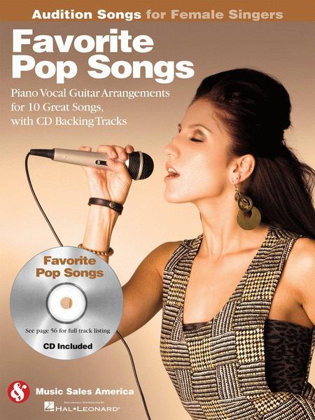 Favorite Pop Songs - Audition Songs for Female Singers