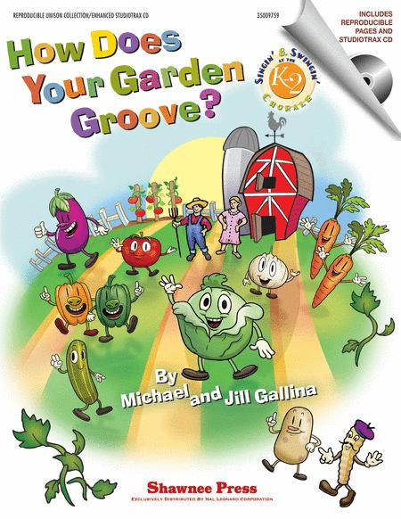 How Does Your Garden Groove?