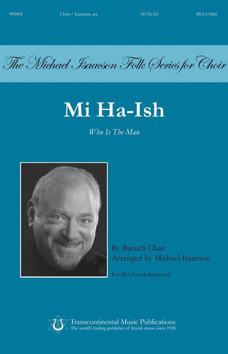 Mi Ha-ish (Who Is the Man)