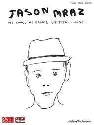 Jason Mraz - We Sing. We Dance. We Steal Things.