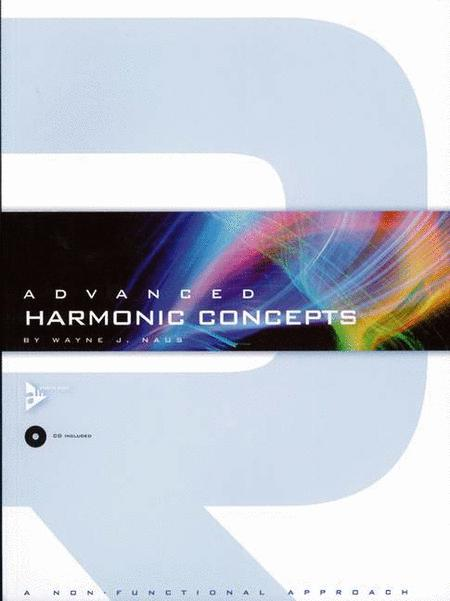 Advanced Harmonic Concepts (A Non-Functional Approach) (Book with CD)