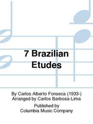 7 Brazilian Etudes