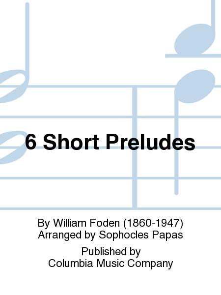6 Short Preludes