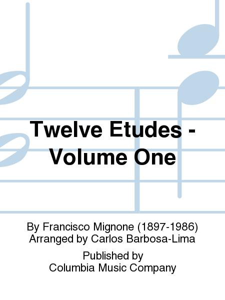 Twelve Etudes - Volume One