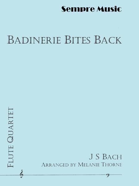 Badinerie Bites Back