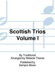 Scottish Trios Volume I