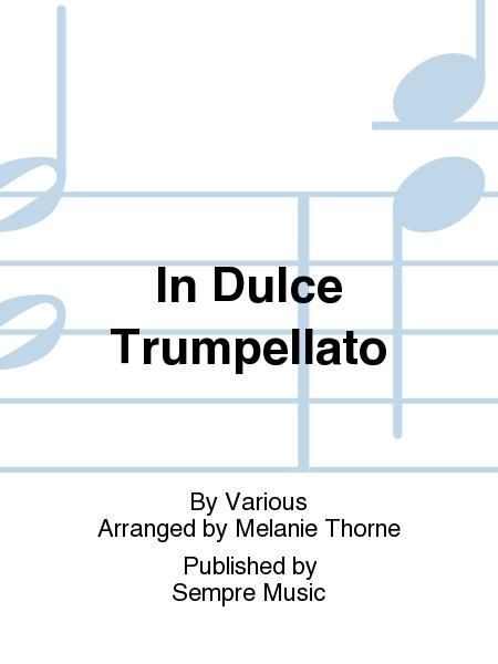 In Dulce Trumpellato