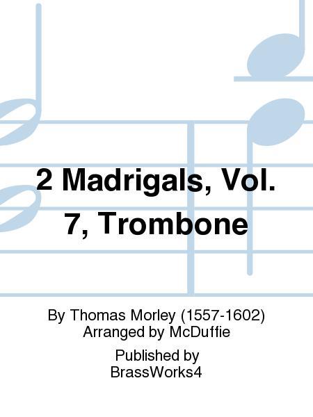 2 Madrigals, Vol. 7, Trb
