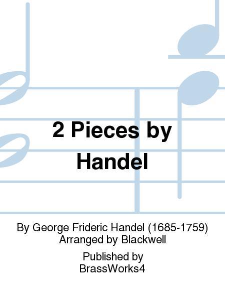 2 Pieces by Handel