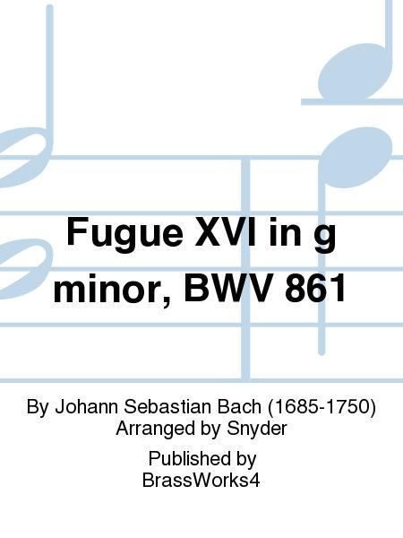 Fugue XVI in g minor, BWV 861