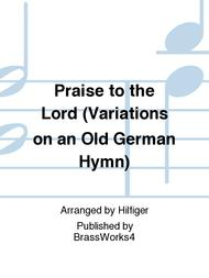 Praise to the Lord (Variations on an Old German Hymn)