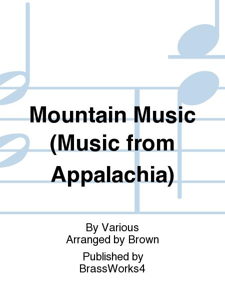 Mountain Music (Music from Appalachia)