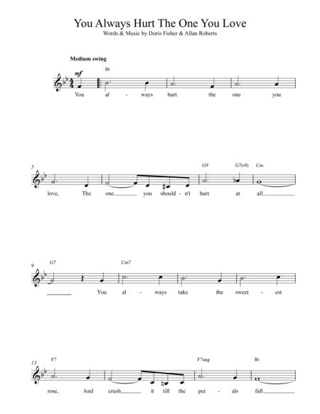 Download You Always Hurt The One You Love Sheet Music By Fisher