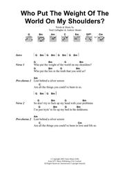 Who Put The Weight Of The World On My Shoulders?