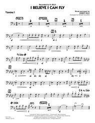 I Believe I Can Fly - Trombone 3