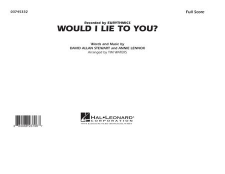 Would I Lie to You? - Full Score