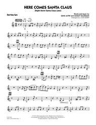 Here Comes Santa Claus (Right Down Santa Claus Lane) - Baritone Sax