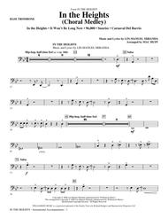 In The Heights (Choral Medley) - Bass Trombone