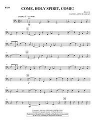 Come, Holy Spirit, Come! - Bass