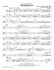 Burning Love - Trombone