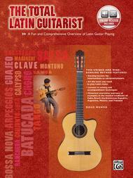 The Total Latin Guitarist