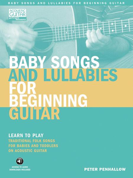 Baby Songs and Lullabies for Beginning Guitar